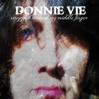 Donnie vie - Wrapped Around My Middle Finger